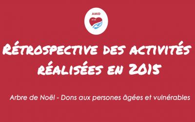 Pour mieux comprendre l' AMID : rétrospective sur nos activités fin 2015